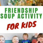 Friendship Soup Activity for Kids