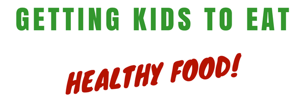 Zero to Hero Nutrition_ How to Actually Get Kids to Eat Healthy Food!