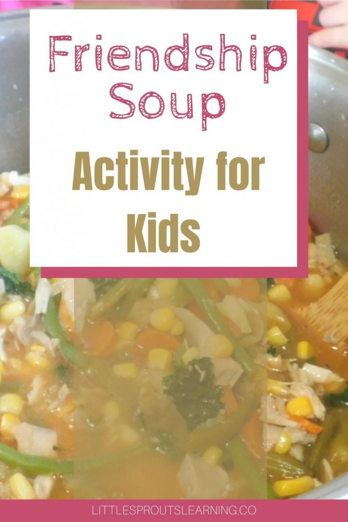 Relationships are an important part of development and future success. This friendship soup activity is a great way to get kids thinking about others.