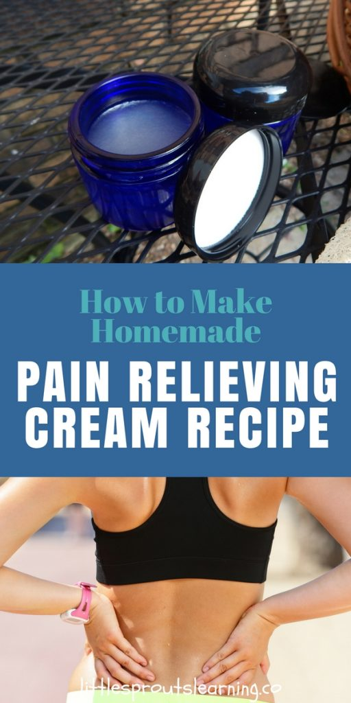 How to Make Homemade Pain Relieving Cream Recipe