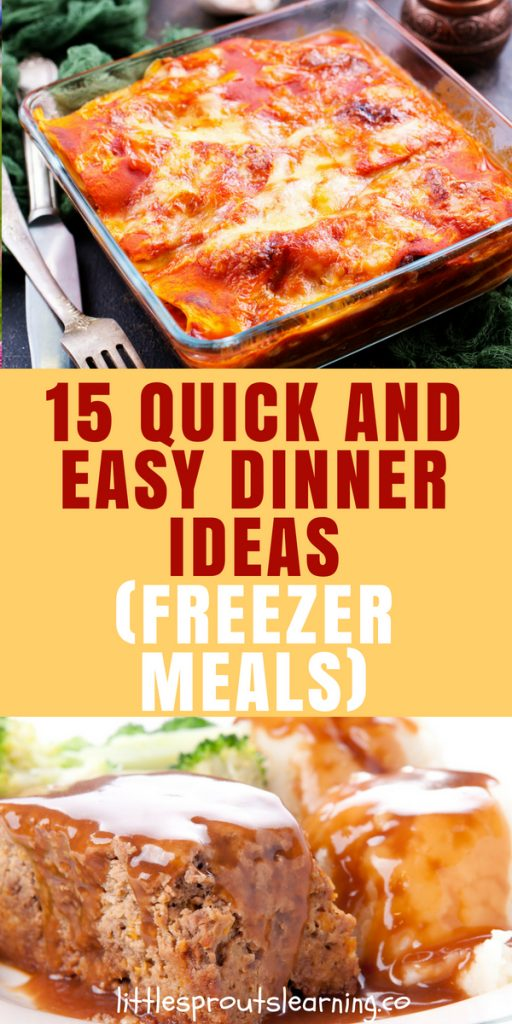 15 Quick and Easy Dinner Ideas (Freezer Meals)