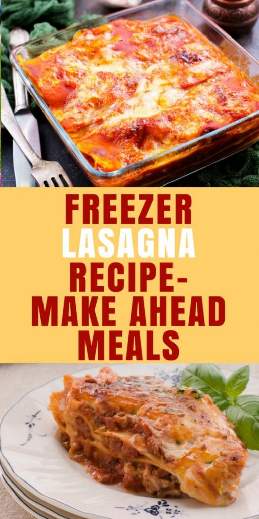 freezer lasagna-make ahead meals