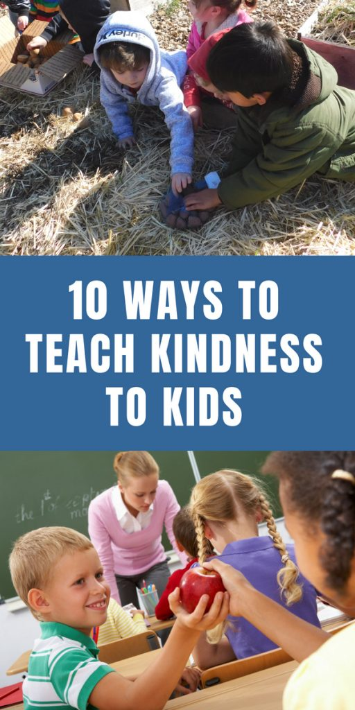 10 Ways to Teach Kindness to Kids