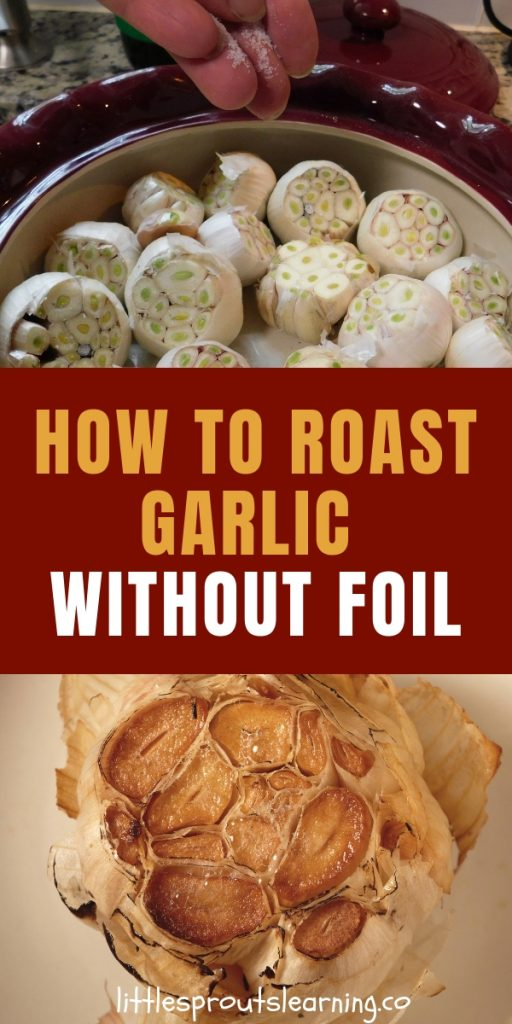 Do you love garlic? When you roast garlic, it gets milder and sweeter. It makes a wonderful addition to sauces, soups and just about anything.