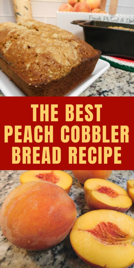 Best Peach Cobbler Bread Recipe