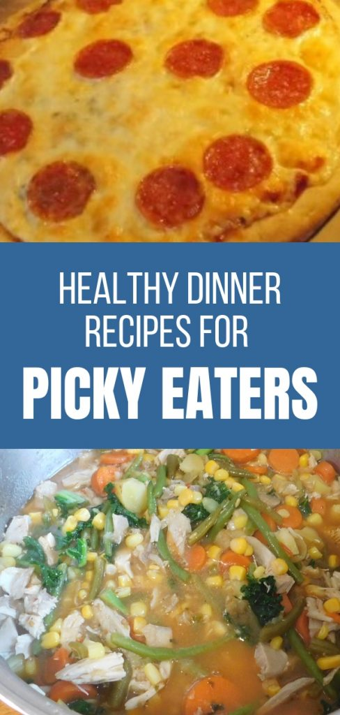 Healthy Dinner Recipes for Picky Eaters