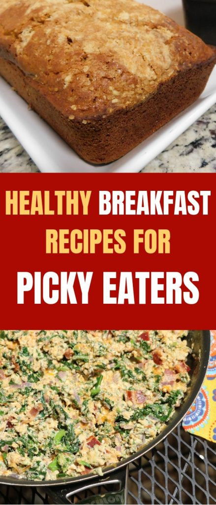 HEALTHY BREAKFAST RECIPES FOR PICKY EATERS