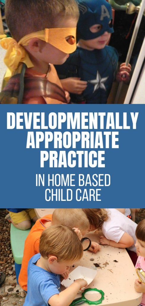 Developmentally Appropriate Practice in Home Based Child Care