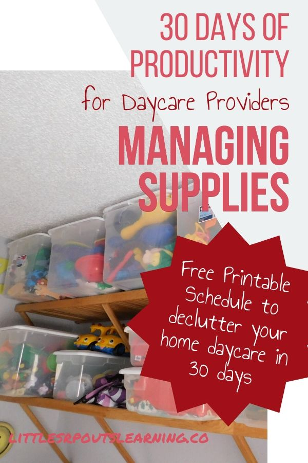 In 30 days of productivity, you can declutter every area of your daycare. Managing all the stuff can be overwhelming, but breaking it down will help.
