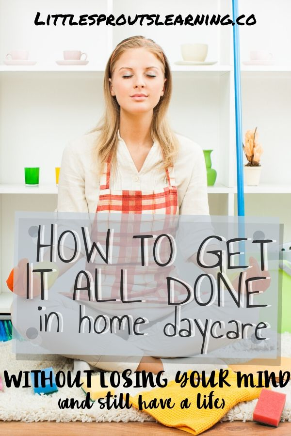 Being able to get it all done in home daycare without losing your mind and still have a life outside of work can be harder than people realize. But you can do it if you work smarter and not harder.