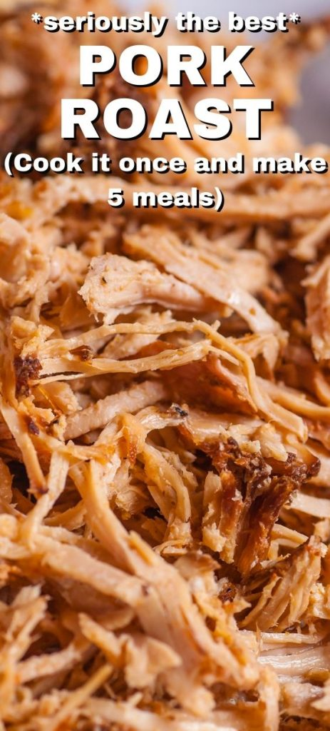 You can make a ton of meals with pork roast. Cook it once, and it's so versatile and yummy, you can make unlimited dinners with one pork roast.