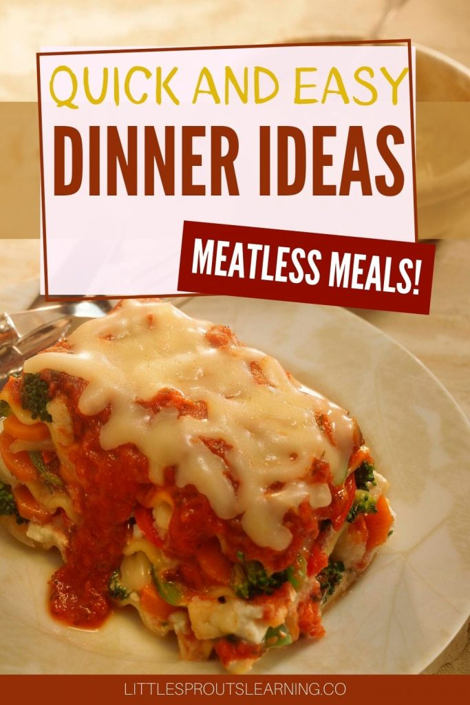 Getting dinner on the table fast is a must for busy families. Easy dinner ideas are a lifesaver and with these meatless meals, you'll never miss the meat!