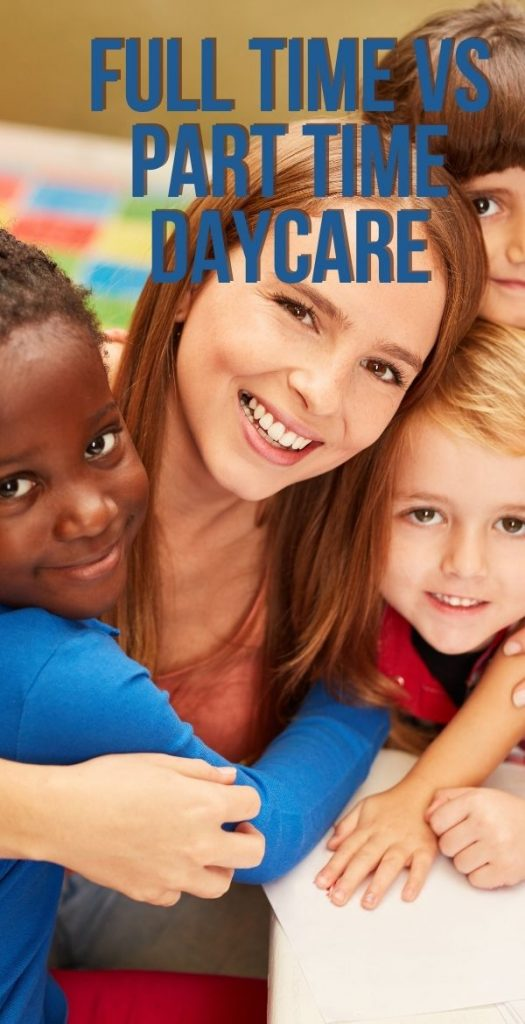 Many parents need full time daycare to go to work Monday through Friday 8-5. But part time daycare can work better for other families. Which is best for yours?