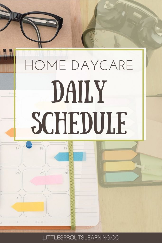 A home daycare daily schedule will be your best friend for success in running a home daycare. If you fail to plan, you plan to fail.