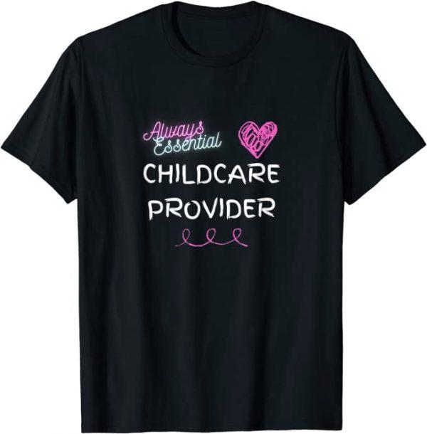 always essentail childcare t-shirt