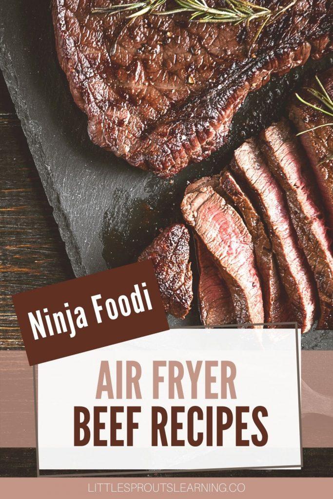 air fryer steak sliced on a board